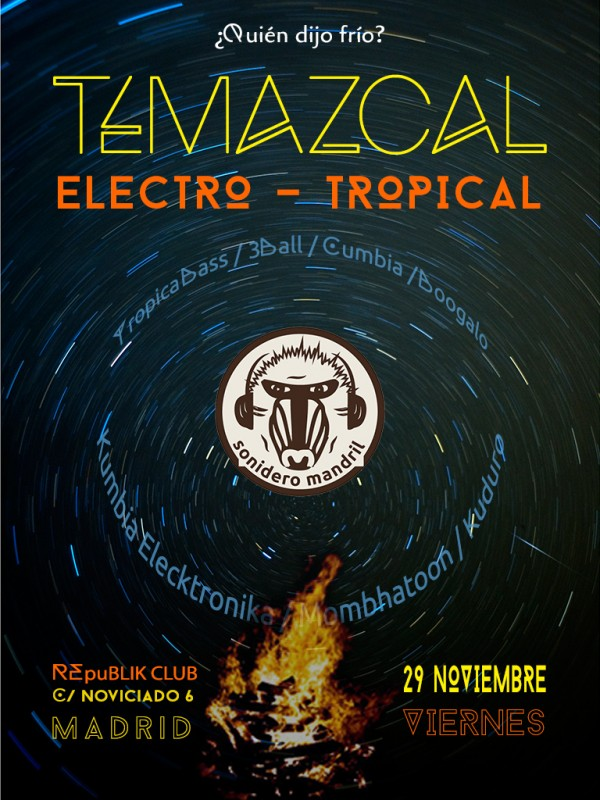 Temazcal - Electro Tropical