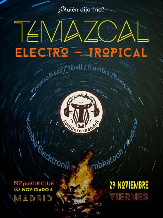Temazcal - Electro Tropical