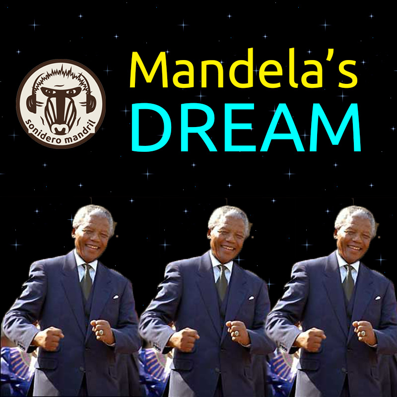 Mandela's Dream (Remix)