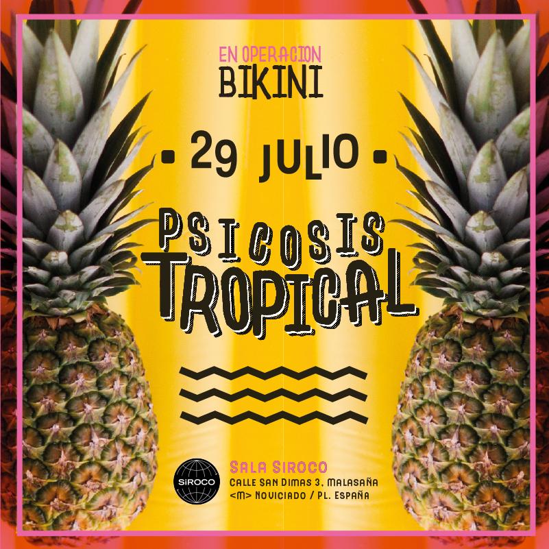 29-JUL: Caballito y Psicosis Tropical en Operación Bikini ★