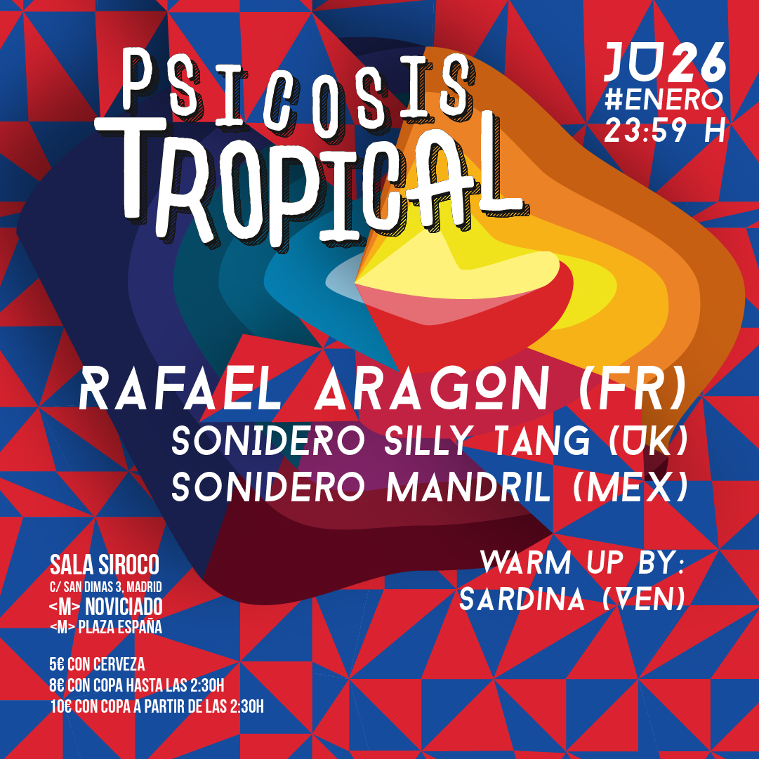 26-ENE: Rafael Aragón + Sonidero Silly Tang + Sonidero Mandril