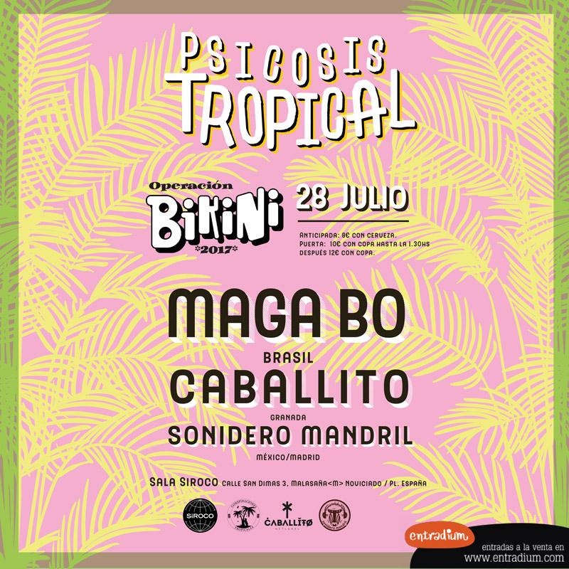 28-JUL: Maga Bo, Caballito y Sonidero Mandril en Operación Bikini